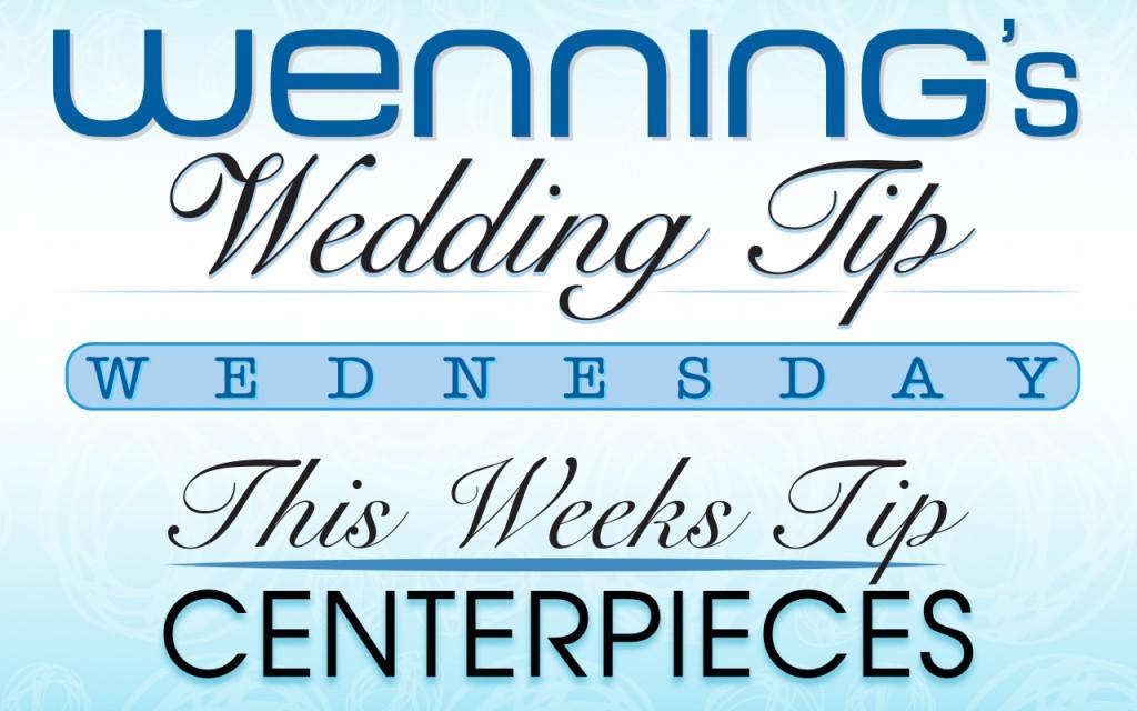 Wenning's Wedding Tips