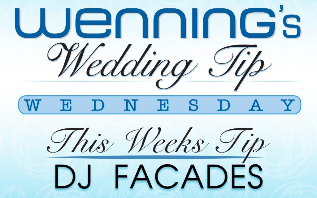 Wenning Entertainment | Simple Facade | DJ Facade