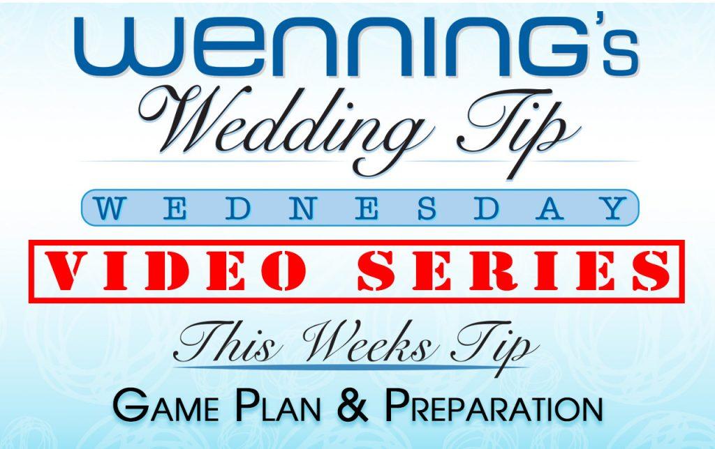 Wenning's Wedding Tip Wednesday