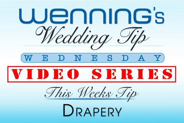 Bridal Show Wedding Tips | Drapery | Wenning Entertainment