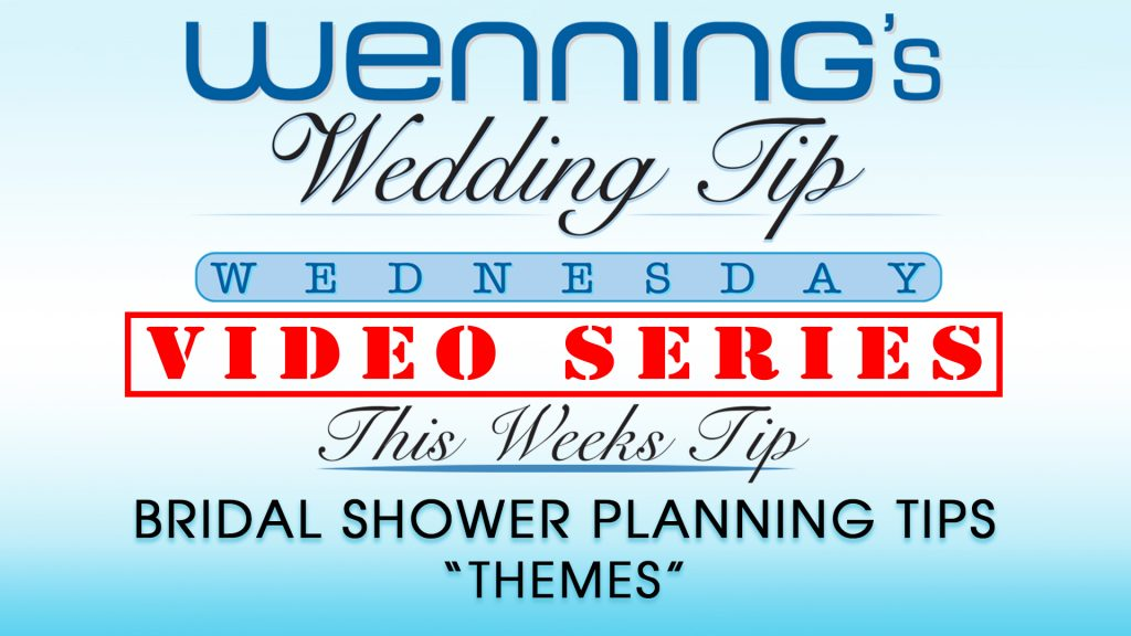 "WWTW | Bridal Shower Planning Tips | ""Themes"""