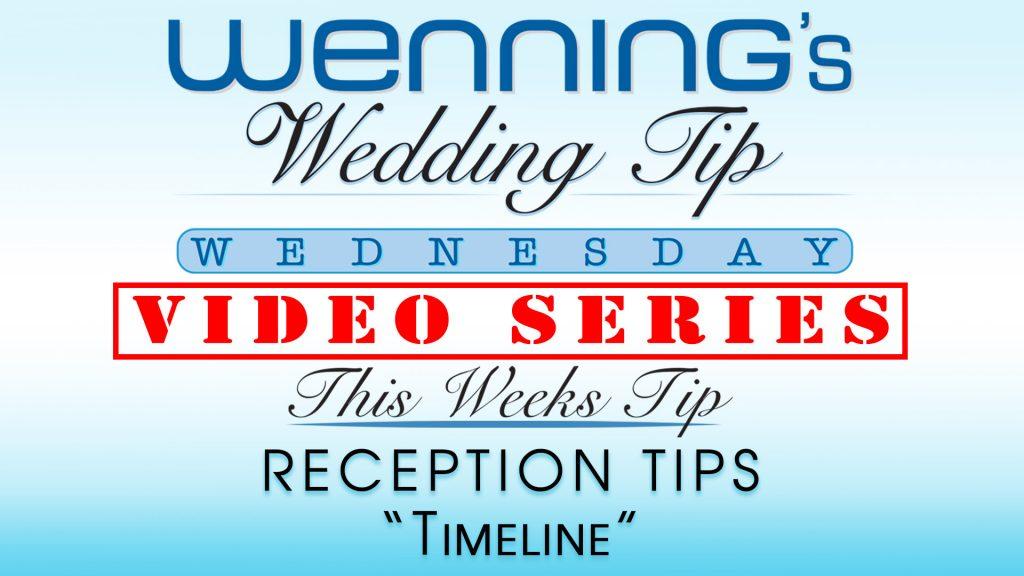 WWTW | Reception Tips | Timeline