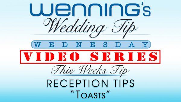 WWTW | Reception Tips | Toasts