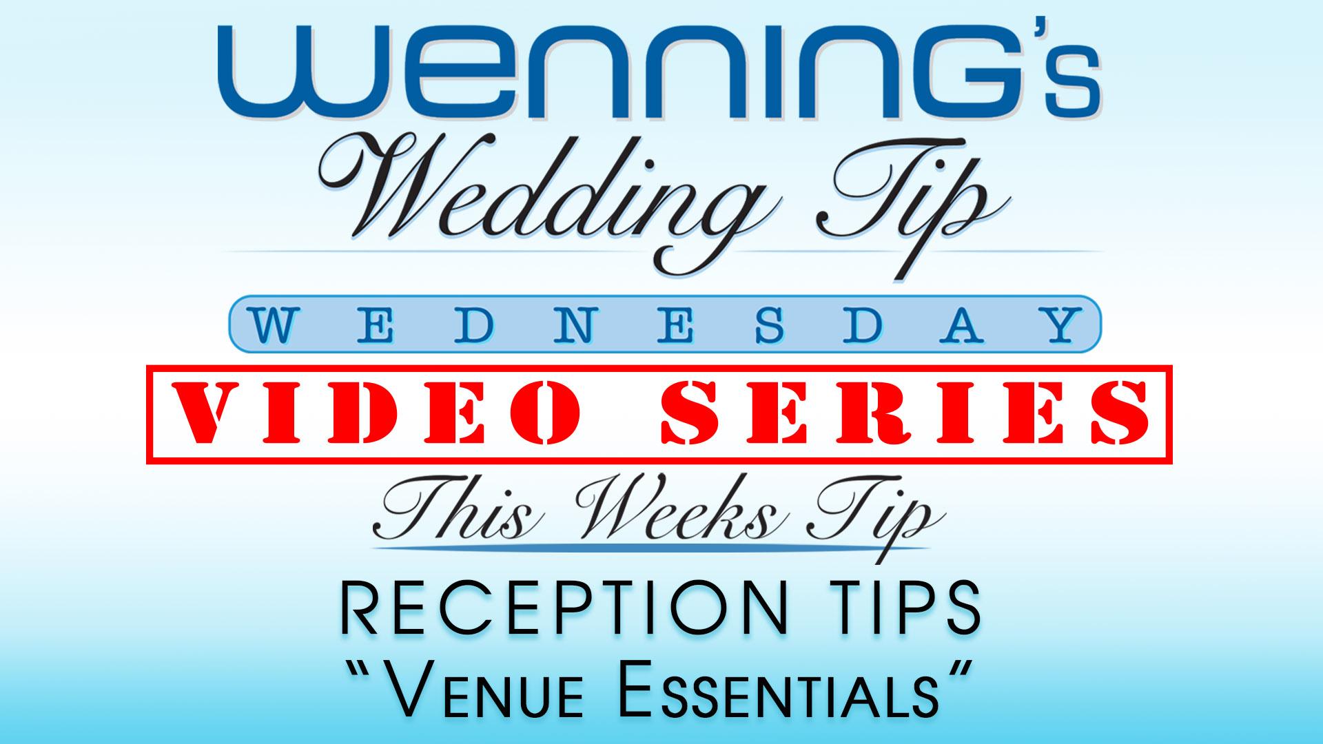 WWTW | Reception Tips | Venue Essentials
