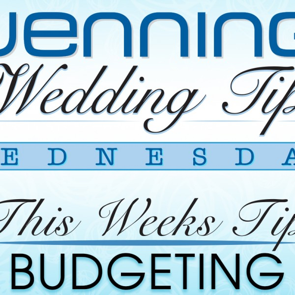 Wenning Tips, Wedding Tips, Wedding Budgeting