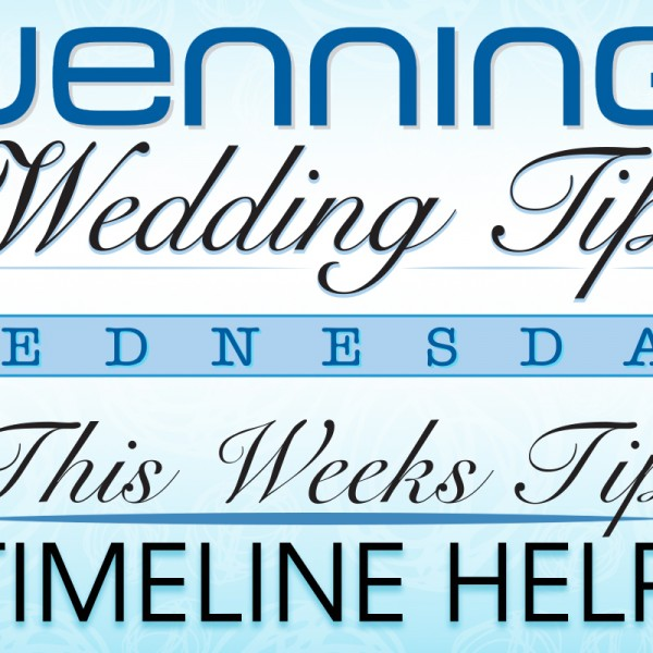 Wenning's Wedding Tips | Timeline Help