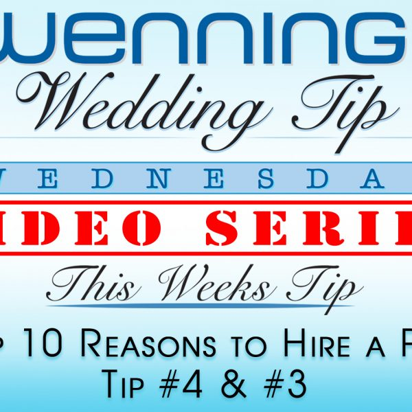 Top 10 Reasons to Hire a Pro | Tip 4 & 3 | Wenning Entertainment
