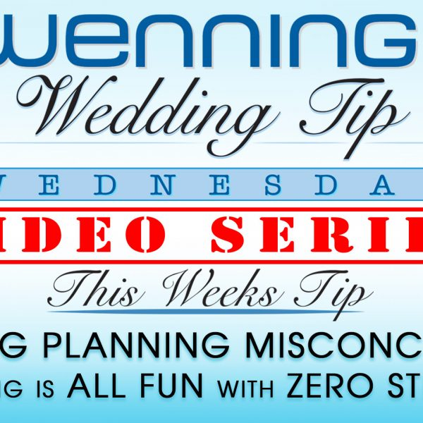 "WWTW | Wedding Planning Misconceptions | ""Planning is ALL FUN with ZERO STRESS!?"""