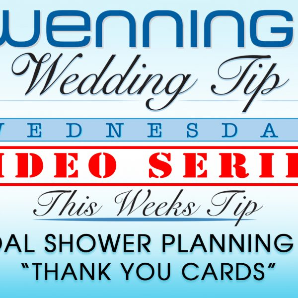 "WWTW | Bridal Shower Planning Tips | ""Thank You Cards"""