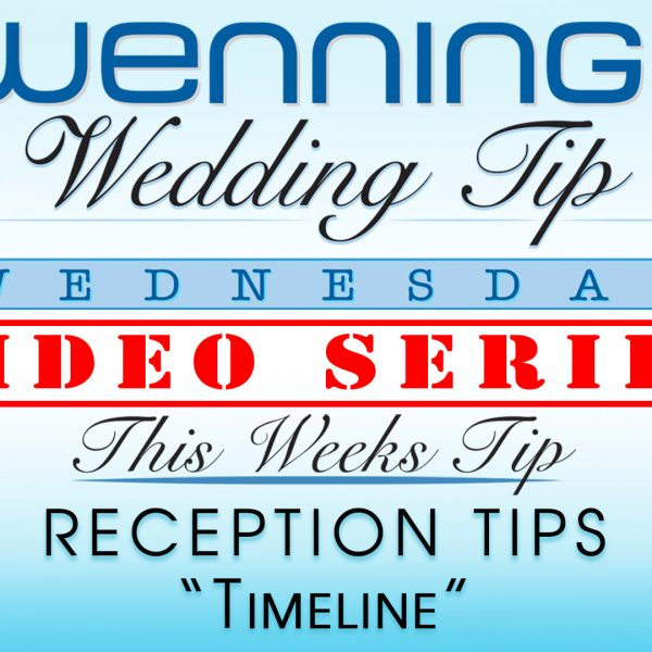 WWTW | Reception Tips | Timeline