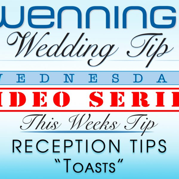 WWTW | Reception Tips | Toasts