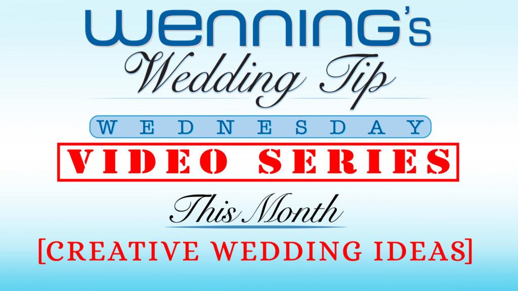 WWTW | Creative Wedding Ideas