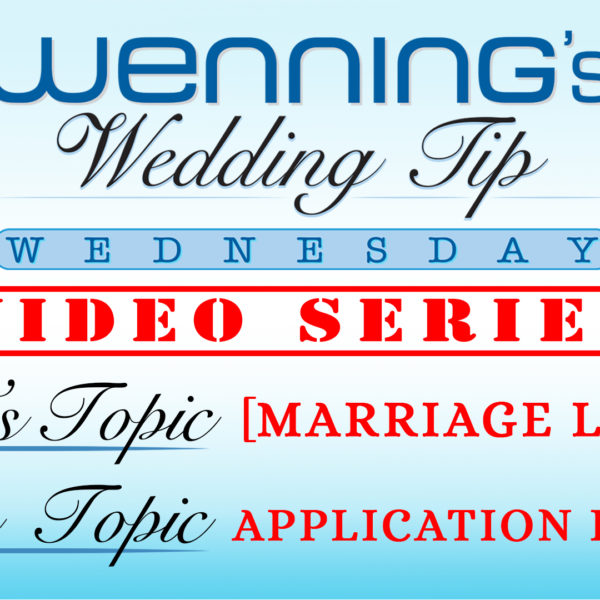 WWTW | Marriage License | Application Process