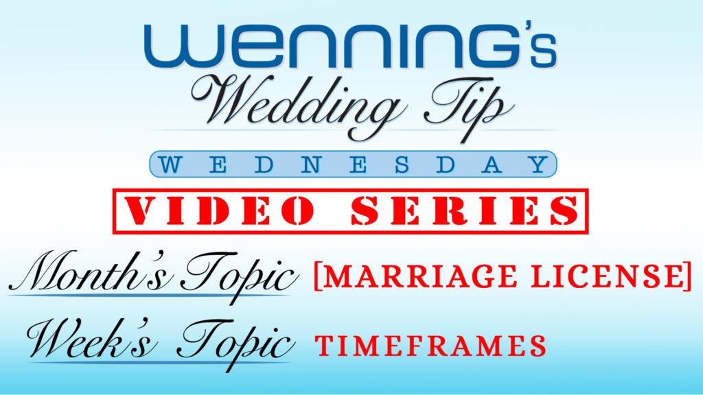 WWTW | Marriage License | Timeframe