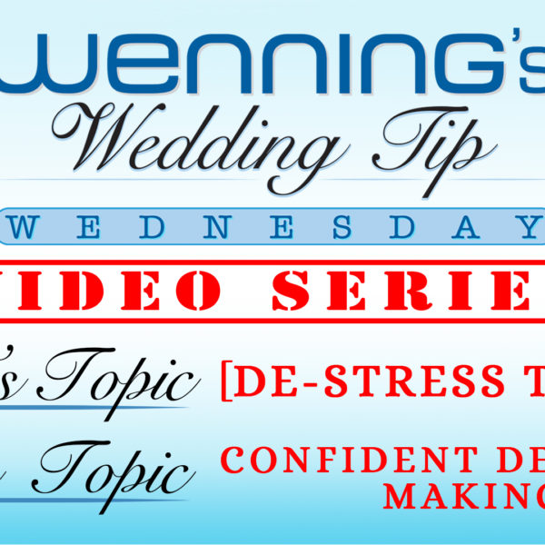 WWTW | De-Stress Tips | Confident Decision Making