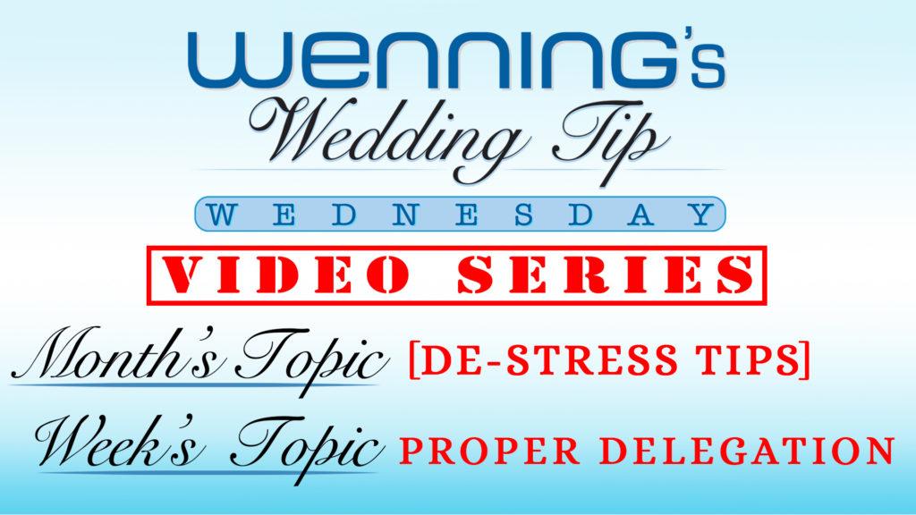 WWTW | De-Stress Tips | Proper Delegation
