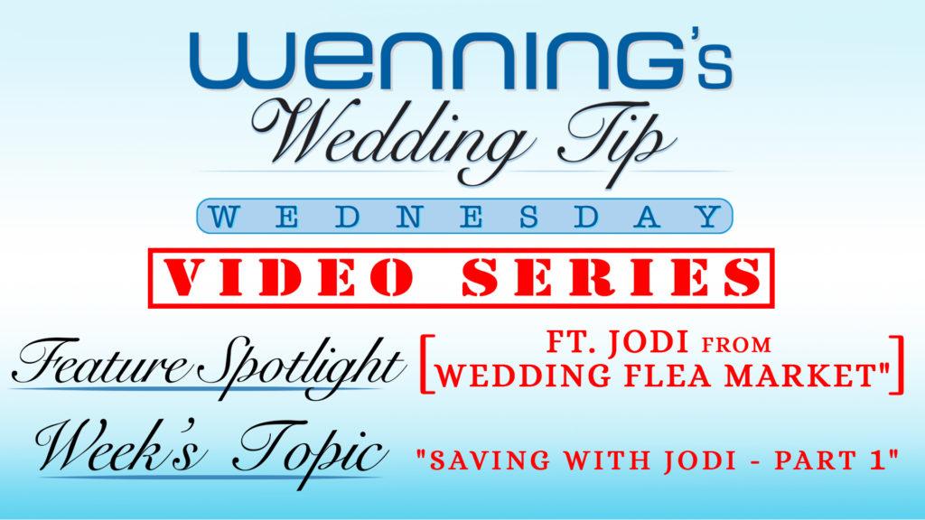 Saving with Jodi - Part 1   Wedding Tips