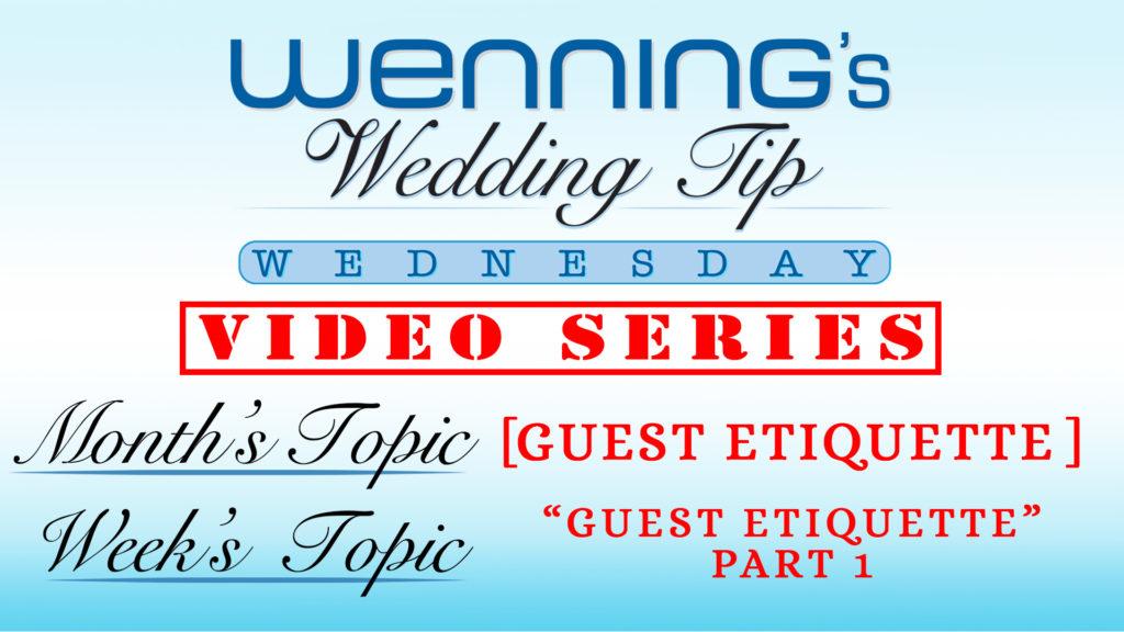 Guest Etiquette Part   Wedding Tips