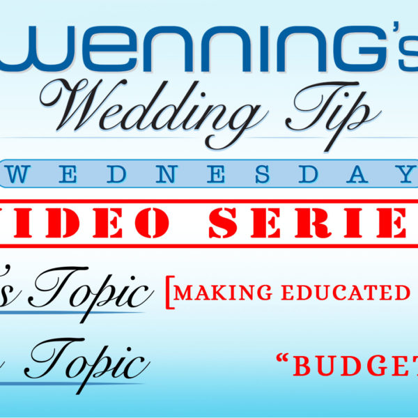 Wedding Tip Wednesday: Budget