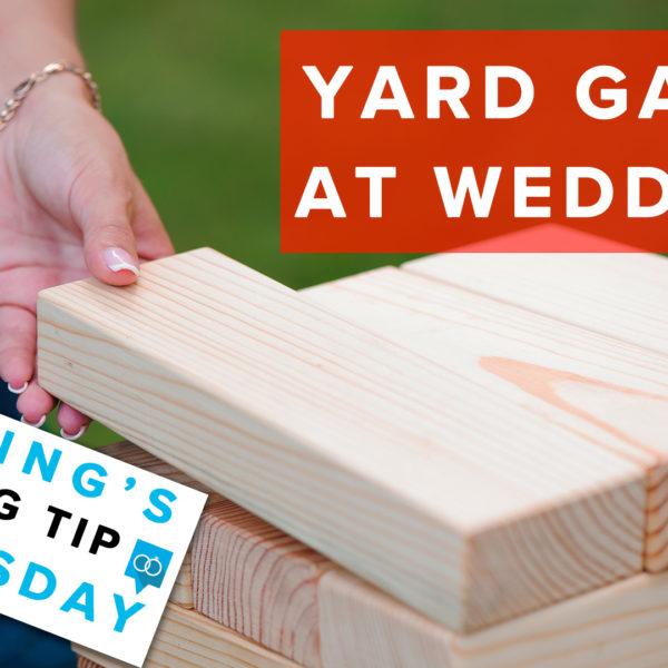 Wedding Tip | Yard Games
